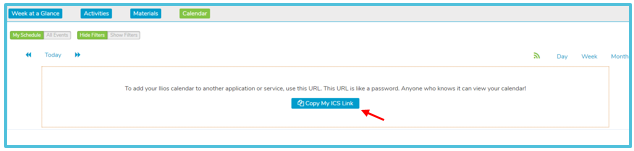 Select Copy My ICS Link, and paste into your calendar application.